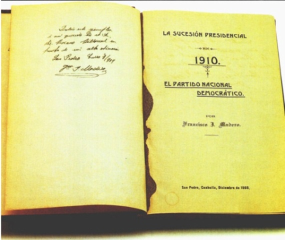 Francisco I. Madero publica La sucesión presidencial en 1910.