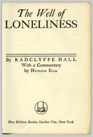 Famous lesbian novel, The Well of Loneliness, by Radclyffe Hall