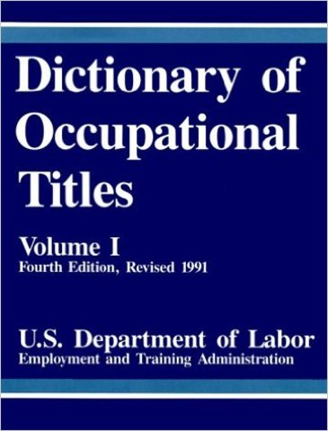 Dictionary of Occupational Titles published