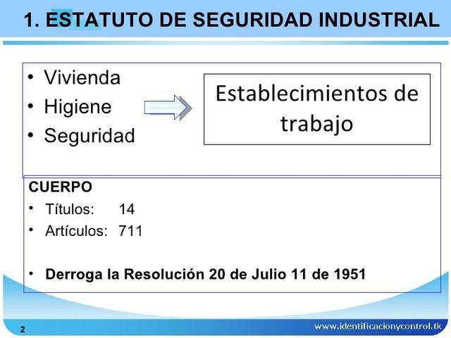 Estatuto de seguridad industrial.