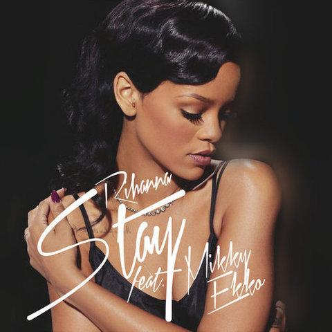 "Rihanna ft Mikky Ekko: ""Stay"""
