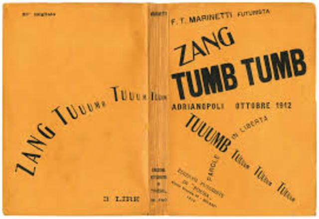 "Filippo Tommaso Marinetti publishes ""Zang Tumb Tumb"""