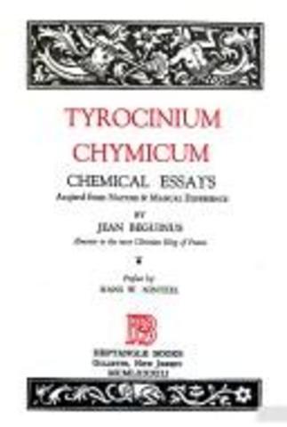 Jean Beguin publica Tyrocinium Chymicum