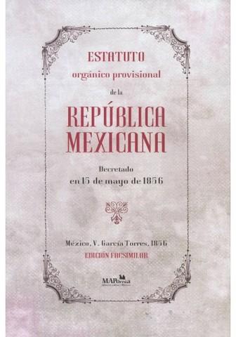 Estatuto Orgánico de Igncio Comonfort 1856