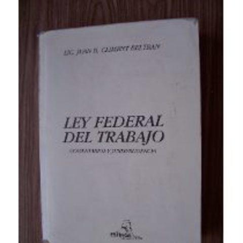 Primera Ley Federal de Trabajo 1931