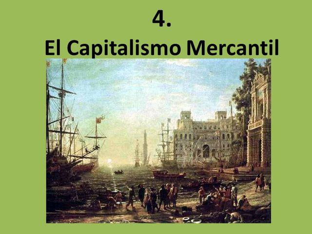 El mundo moderno: el capitalismo mercantil II  (Santilla:137)