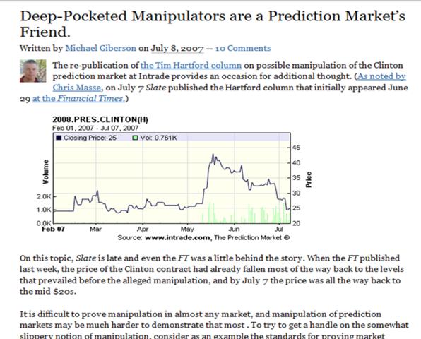 """Deep pocketed manipulators are a prediction market friend"" Michael Giberson"