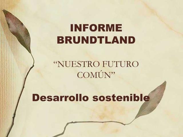 """Publicación del """"Informe Brudtland"""""""