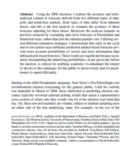 """""""Forecasting Elections; Comparing Prediction Markets, Polls, and their Bases"""", David Rothschild"""