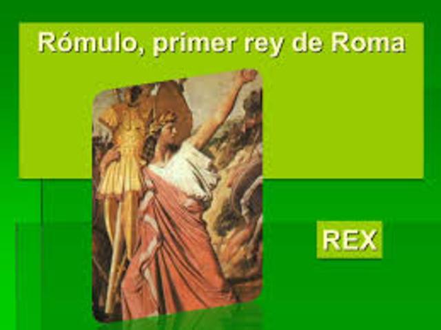 Reyes de Roma: Rómulo (753 a.C - 717a. C)