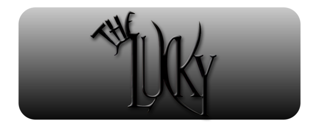"""The Lucky"""
