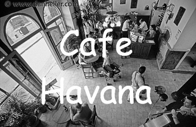 Eat at the Havana Cafe