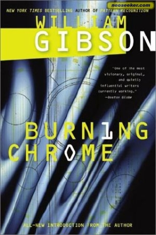 """""""Burning Chrome"""" by William Gibson published"""