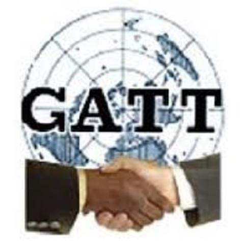 GATT o General Agreement on Tariffs and Trade (Acuerdo General sobre Aranceles Aduaneros y Comercio)