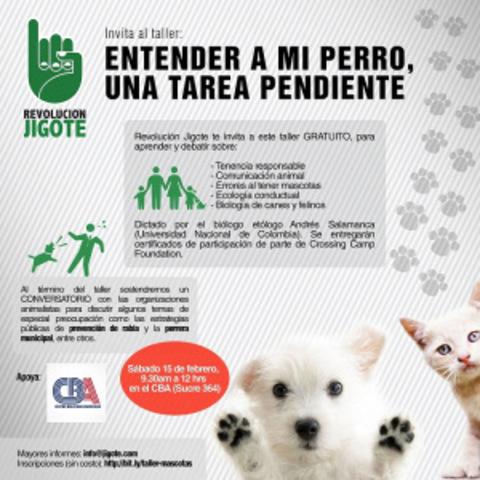 """Convocatoria abierta: """"Entender a mi perro, una tarea pendiente"""" – Taller/Conversatorio"""