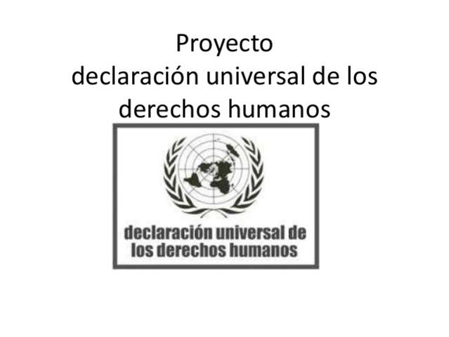 El Proyecto de Declaración Universal de Derechos Humanos