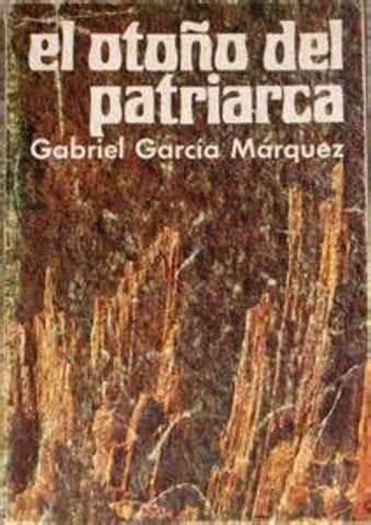 """Publicación de """"El otoño del patriarca"""""""