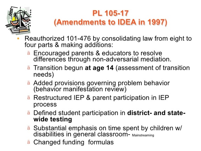 President Clinton signed the Individuals with Disabilities Education Act Amendments of 1997