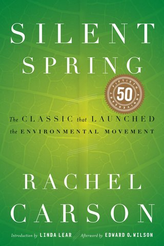 Publishing of Silent Springs by Rachel Carson