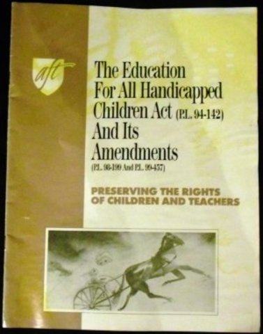 PL 94-142 The Education of All Handicapped Children Act