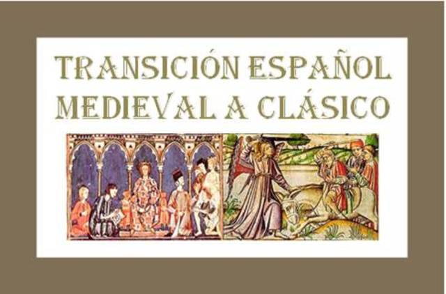 Transición del Español de Medieval a Clásico