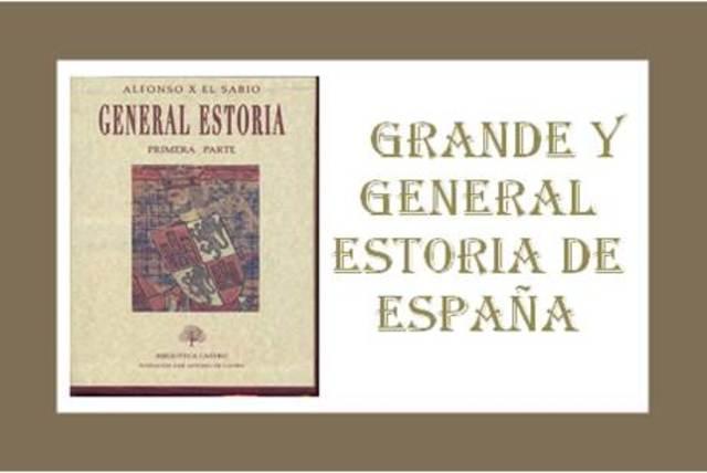 Grande y General Estoria de España