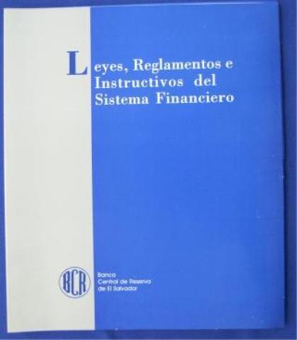 Aprovacion de la Ley Orgánica del Banco Central de Reserva de El Salvador