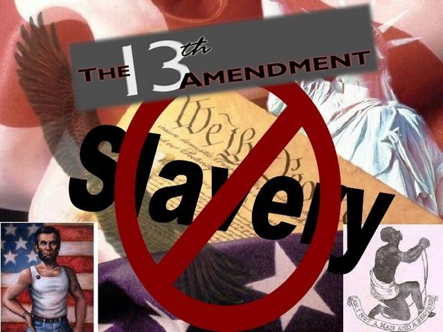 13th Amendment Ratified