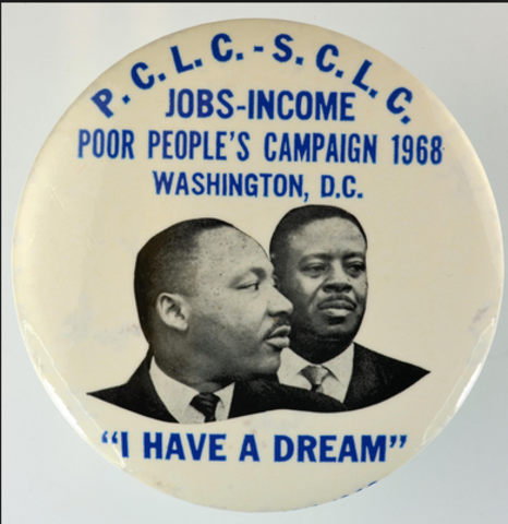 """King organized the """"Poor People's Campaign"""" in an attempt to gain justice for lower class citizens of America."""