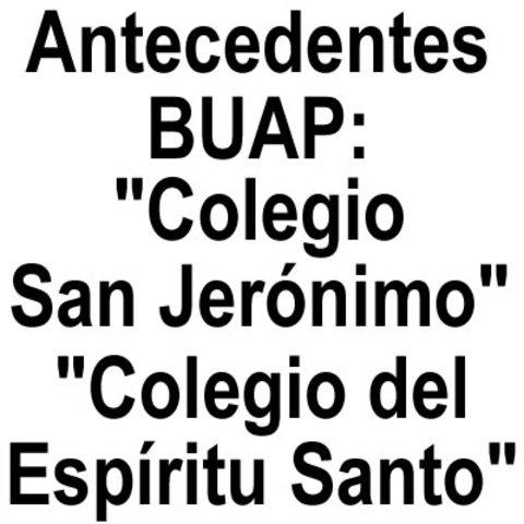 Antecedentes BUAP (1587-1790)
