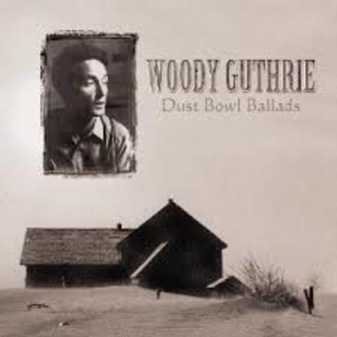 Woodie Guthrie - Dust Bow Ballads