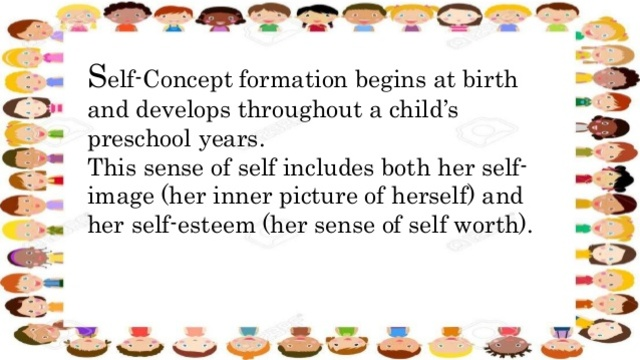 Early Years- Self-Concept (Social/Personality)