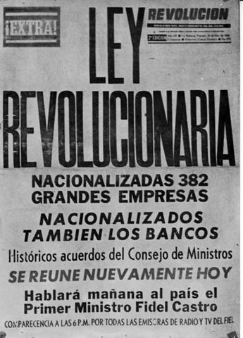 Cuba nacionaliza las empresas y bancos estadounidenses.