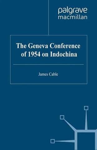 The Geneva Conference on Indochina