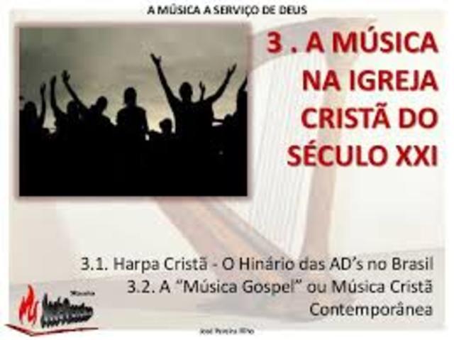 Musica no Século XXi nas Igrejas