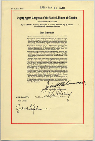 Gulf of Tonkin Resolution (President Signed on Aug 10)