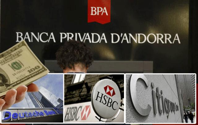 Dinero de la corrupción chavista salió de Andorra por HSBC, Deutsche Bank y Citigroup