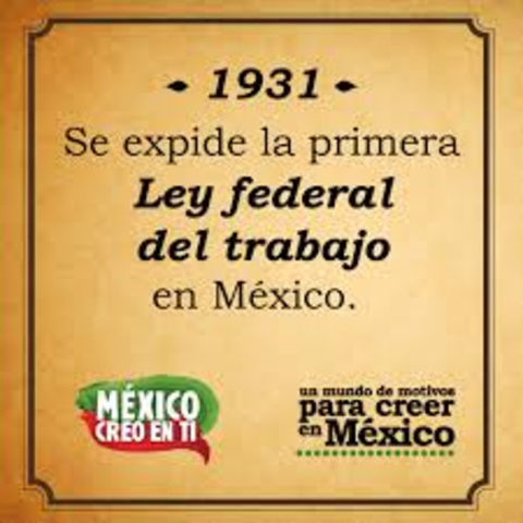 Primera ley del Trbajo en México