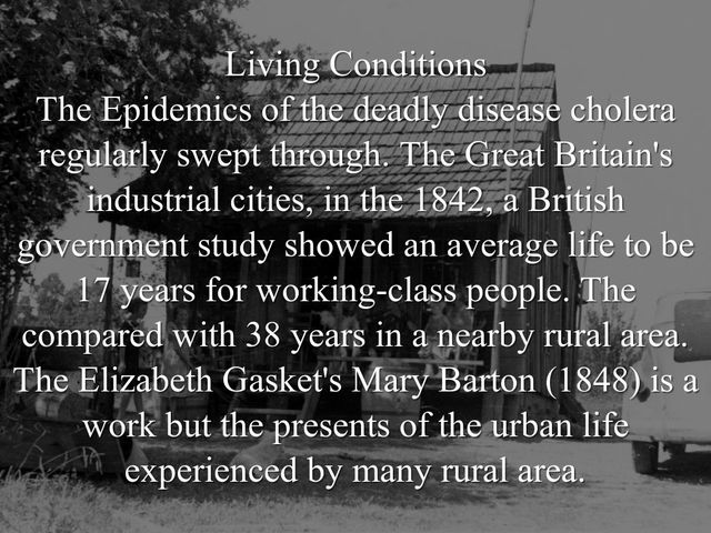 a British government study shows the average life span for the working class to be 17 years old and those in nearby rural areas to be around 38 years old