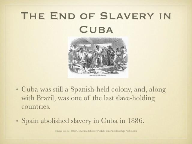 Spain abolishes slavery in Cuba
