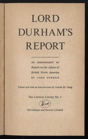 Lord Durham's report urges changes for Canada