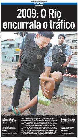 """O Globo: """"2009: O Rio encurrala o tráfico"""""""