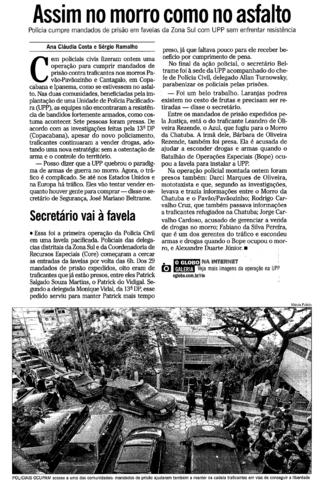 Sem confrontos, 8 traficantes são presos no Pavão-Pavãozinho