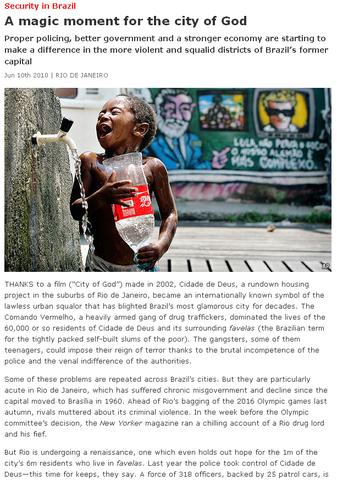"""The Economist: """"Momento mágico para a Cidade de Deus"""""""