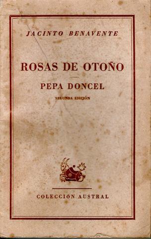 Rosas de otoño- Jacinto Benavente