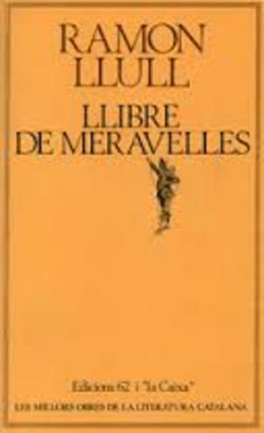 Ramon Llull Fèlix o Llibre de Meravelles (Llibre de les Bèsties)--> Prosa Religiosa