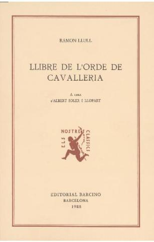 Ramon Llull (Llibre de Cavalleria)--> Prosa religiosa
