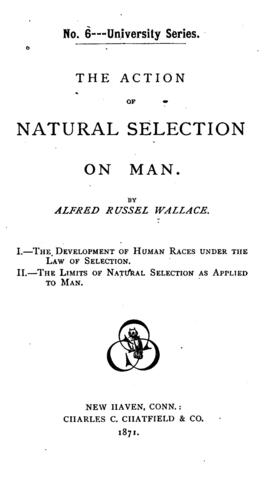 Published The Action of Natural Selection on Man