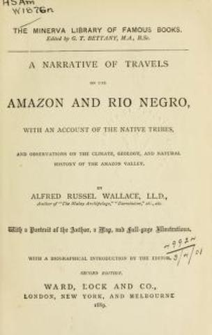 Published: A Narrative Of Travels On The Amazon And Rio Negro: With An Account Of The Native Tribes, And Observations On The Climate, Geology And Natural History Of The Amazon Valley