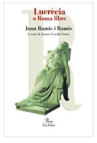 Joan Ramis: Lucrècia----------Teatre---------------Neoclassicisme
